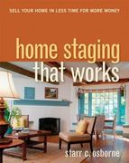 Home Staging That Works 1st Edition 9780814415238 0814415237