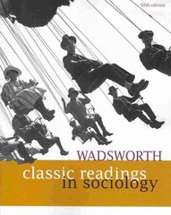 Wadsworth Classic Readings in Sociology 5th edition 9781111783716 1111783713