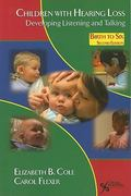 Children with Hearing Loss 2nd Edition 9781597563796 159756379X