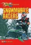 Snowmobile Racers 0 9780766034877 0766034879