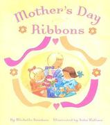 Mother's Day Ribbons 0 9780689863813 0689863810