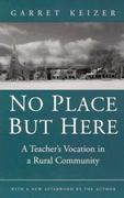 No Place but Here 1st Edition 9780874517903 0874517907