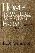 Home Is Where We Start From 1st Edition 9780393306675 0393306674