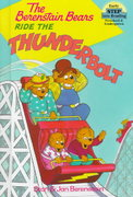 The Berenstain Bears Ride the Thunderbolt 0 9780679987185 0679987185