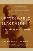 Unforgivable Blackness 1st Edition 9780375710049 0375710043