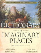 The Dictionary of Imaginary Places 1st Edition 9780156008723 0156008726