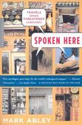 Spoken Here 1st Edition 9780618565832 0618565833