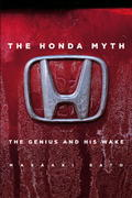 The Honda Myth: The Genius and His Wake 0 9781932234268 1932234268