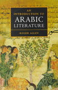 An Introduction to Arabic Literature 0 9780521772303 0521772303