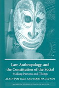 Law, Anthropology, and the Constitution of the Social 0 9780521539456 0521539455