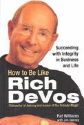 How to Be Like Rich Devos 1st Edition 9780757301582 0757301584