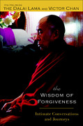 The Wisdom of Forgiveness 1st Edition 9781594480928 1594480923