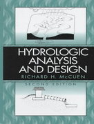 Hydrologic Analysis and Design 3rd edition 9780131424241 0131424246