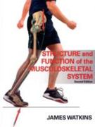 Structure and Function of the Musculoskeletal System 2nd Edition 9780736078900 0736078908