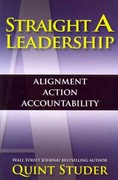 Straight A Leadership 1st Edition 9780984079414 0984079416