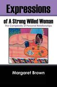 Expressions of a Strong Willed Woman 0 9781432739485 1432739484