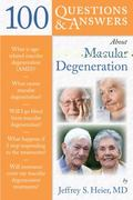 100 Questions  &  Answers About Macular Degeneration 1st edition 9780763764364 0763764361