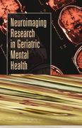 Neuroimaging Research in Geriatric Mental Health 1st edition 9780826110992 0826110991