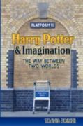 Harry Potter and Imagination 1st Edition 9780982238516 0982238517
