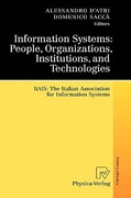 Information Systems: People, Organizations, Institutions, and Technologies 0 9783790821475 3790821470