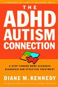 The ADHD-Autism Connection 0 9781578564989 1578564980