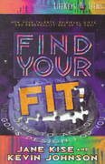 Find Your Fit 1st Edition 9780764221477 0764221477