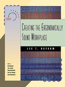 Creating the Ergonomically Sound Workplace 1st Edition 9781555426217 1555426212