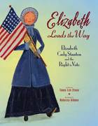 Elizabeth Leads the Way 1st Edition 9780805079036 0805079033
