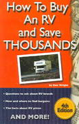 How to Buy an RV and Save Thousands 4th edition 9780937877487 0937877484