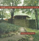 Frank Lloyd Wrights House on Kentuck Knob 0 9780822941194 0822941198