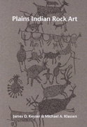 Plains Indian Rock Art 1st Edition 9780295980942 029598094X