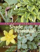 An Encyclopedia of Shade Perennials 0 9780881925494 0881925497