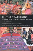 Textile Traditions of Mesoamerica and the Andes 0 9780292777149 0292777140