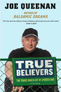 True Believers 1st Edition 9780312423216 0312423217