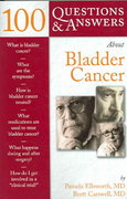 100 Questions  &  Answers About Bladder Cancer 1st edition 9780763732530 0763732532