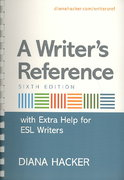 A Writer's Reference with Extra Help for ESL Writers & Documenting Sources in MLA Style: 2009 Update 6th edition 9780312593339 0312593333