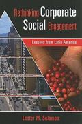 Rethinking Corporate Social Engagement 0 9781565493131 1565493133