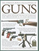 The Complete World Encyclopedia of Guns 0 9781572154414 1572154411
