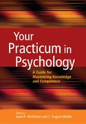 Your Practicum in Psychology 1st Edition 9781591473282 1591473284