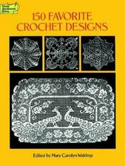 150 Favorite Crochet Designs 0 9780486285726 0486285723