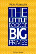 The Little Book of Big Primes 1st edition 9780387975085 038797508X