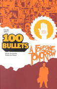 100 Bullets Vol. 4: A Foregone Tomorrow 0 9781563898273 1563898276
