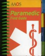 Paramedic Field Guide 1st edition 9780763751227 0763751227