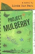 Project Mulberry 1st Edition 9780547350127 0547350120