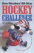 Don Weekes' All-Star Hockey Challenge 0 9781550547900 1550547909