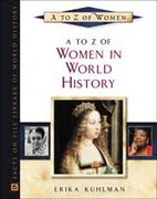 A to Z of Women in World History 0 9780816043347 0816043345
