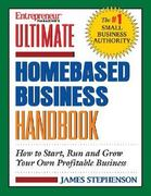 Ultimate Home-Based Business Handbook 1st edition 9781932531022 1932531025