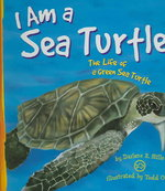 I Am a Sea Turtle 0 9781404805972 1404805974