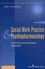 Social Work Practice and Psychopharmacology, Second Edition 2nd Edition 9780826103468 0826103464
