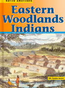 Eastern Woodlands Indians 1st Edition 9781575729305 157572930X